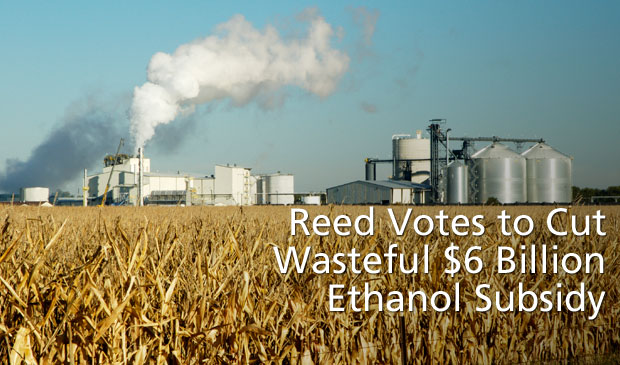 Reed Votes to Cut Wasteful $6 Billion Ethanol Subsidy